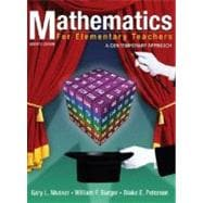Mathematics for Elementary Teachers: A Contemporary Approach, 7th Edition