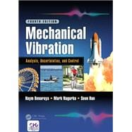 Mechanical Vibration: Analysis, Uncertainties, and Control, Fourth Edition 9781498752947R