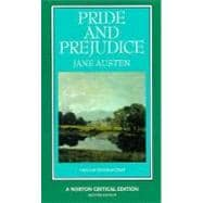 Pride and Prejudice : An Authoritative Text, Backgrounds, Reviews, and Essays in Criticism