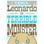 Leonardo, The Terrible Monster