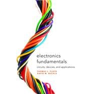 Electronics Fundamentals : Circuits, Devices and Applications