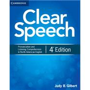 Clear Speech: Pronunciation and Listening Comprehension in North American English