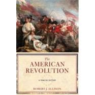 The American Revolution A Concise History
