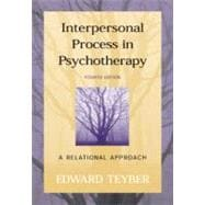Interpersonal Process in Psychotherapy : A Relational Approach