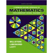 Problem Solving Approach to Mathematics for Elementary School Teachers (with Activities and MyMathLab)