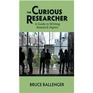The Curious Researcher A Guide to Writing Research Papers