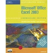 Microsoft Office Excel 2003, Illustrated Complete, CourseCard Edition