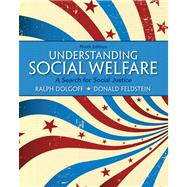 Understanding Social Welfare A Search for Social Justice Plus MySearchLab with eText -- Access Card Package