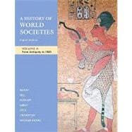 A History of World Societies, Volume A: From Antiquity to 1500