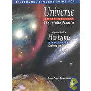 Telecourse Student Guide for Universe The Infinite Frontier