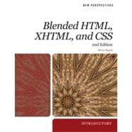 New Perspectives on Blended HTML, XHTML, and CSS: Introductory, 2nd Edition