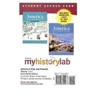MyHistoryLab with Pearson eText -- Standalone Access Card -- for America Past and Present, Brief, Volumes 1 or 2