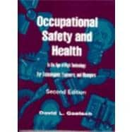 Occupational Safety and Health in the Age of High Technology : For Technologists, Engineers and Managers