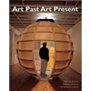 ART PAST, ART PRESENT (WITH MYARTKIT STUDENT ACCESS CODE CARD), 6/e
