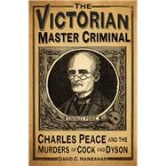 The Victorian Master Criminal 9780750962971R