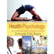 Health Psychology An Interdisciplinary Approach to Health