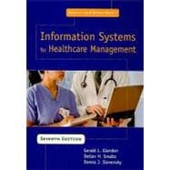Austin and Boxerman's Information Systems For Healthcare Management