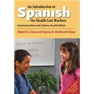 An Introduction to Spanish for Healthcare Workers: Communication and Culture