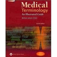 Medical Terminology: An Illustrated Guide, 4E + Smarthinking Online Tutoring (Book with CD-ROM + Access Code for Online Tutoring)