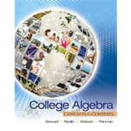 College Algebra: Concepts and Contexts, 1st Edition