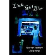 Little Girl Blue 9781413742992R