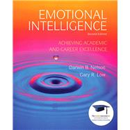 Emotional Intelligence Achieving Academic and Career Excellence in College and in Life