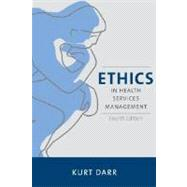 Ethics in Health Services Management