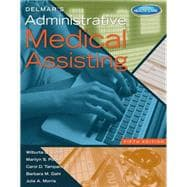 Delmar�s Administrative Medical Assisting (with Premium Website, 2 terms (12 months) Printed Access Card and Medical Office Simulation Software 2.0 CD-ROM)
