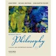Introduction to Philosophy : Classical and Contemporary Readings