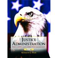 Justice Administration : Police, Courts and Corrections Management