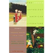 The Heath Anthology of American Literature Volume D: Modern Period (1910-1945)