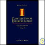 Constitutional Interpretation Vol. 2 : Rights of the Individual
