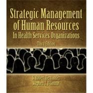Strategic Human Resources Management in Health Services Organizations, 3rd Edition