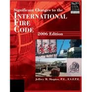 Significant Changes to the International Fire Code: 2006 Edition