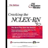 Cracking the NCLEX-RN with Sample Tests on CD-ROM, 7th Edition