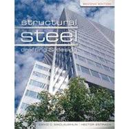 Structural Steel Drafting and Design, 2nd Edition