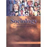 Sociology : A Christian Approach for Changing the World