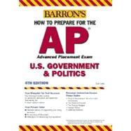 Barron's How To Prepare For The AP U.S. Government & Politics