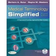 Medical Terminology Simplified: A Programmed Learning Approach by Body System (Book with 2 CD-ROMs)