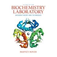 Biochemistry Laboratory : Modern Theory and Techniques