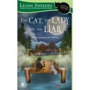 The Cat, the Lady and the Liar A Cats in Trouble Mystery