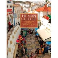 Human Culture Highlights of Cultural Anthropology