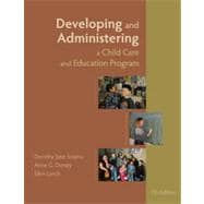 Developing and Administering a Child Care and Education Program, 7th Edition