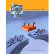 The Conflict Survival Kit Tools for Resolving Conflict at Work