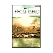 The Social Fabric: American Life from 1607 to 1877