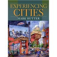 Experiencing Cities- (Value Pack w/MySearchLab)
