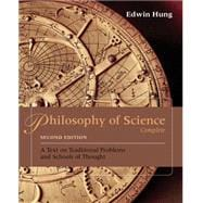Philosophy of Science Complete : A Text on Traditional Problems and Schools of Thought
