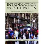 Introduction to Occupation : The Art and Science of Living