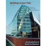 Buildings Across Time : An Introduction to World Architecture