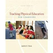 Teaching Physical Education for Learning